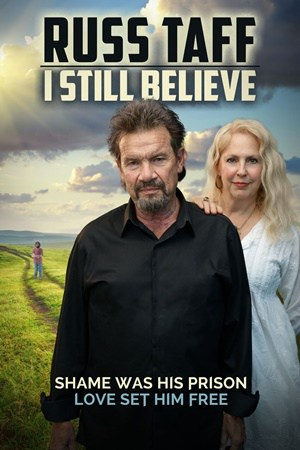Russ Taff: I Still Believe movie poster